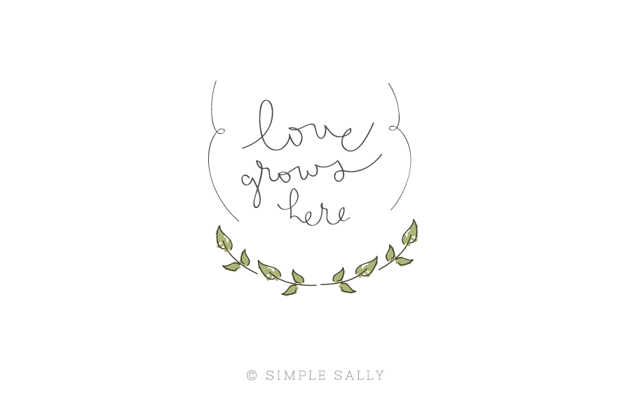 Simple + Fun Designs : Love Grows Here u00bb Simple Sally