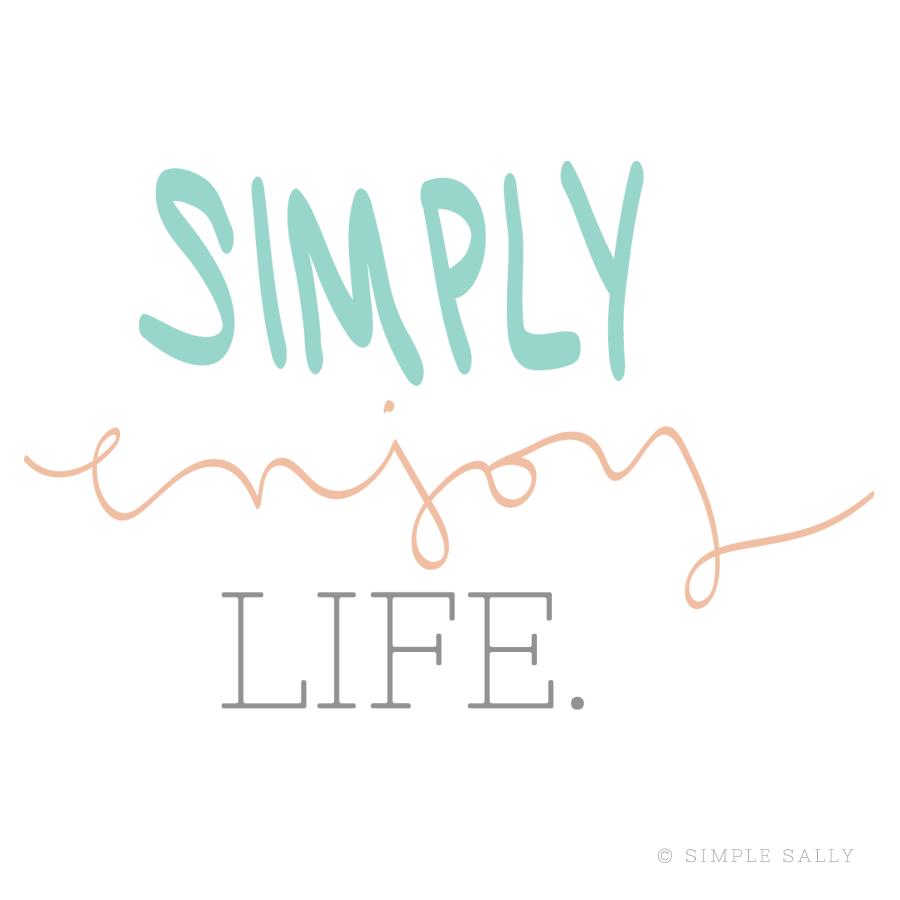 Simple Fun Designs Simply Enjoy Life Simple Sally